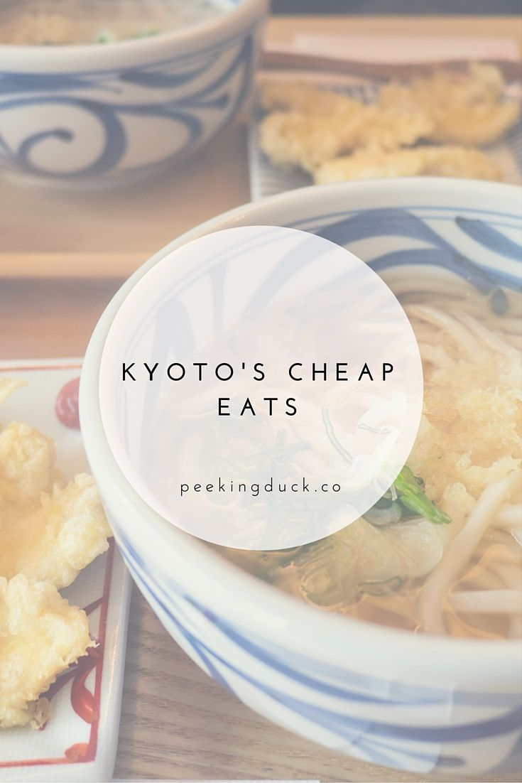 Where to eat on a budget in Kyoto, Japan.