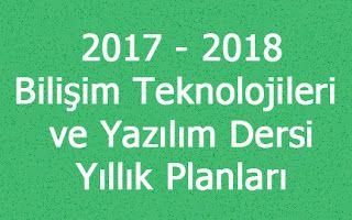Bt ve Yazilim Dersi: 2017 - 2018 Eğitim öğretim yılı Bilişim Teknolojil...