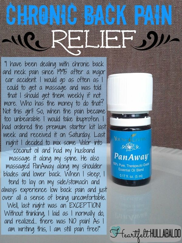Chronic Back Pain Relief with Valor and Panaway.  Heartfelt Hullabaloo #youngliving #essentialoils