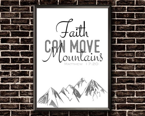Faith Can Move Mountains  Matthew 17 20  Scripture Wall Art