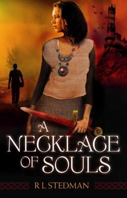 A necklace of souls  by Stedman, R.L . HarperCollins, 2013