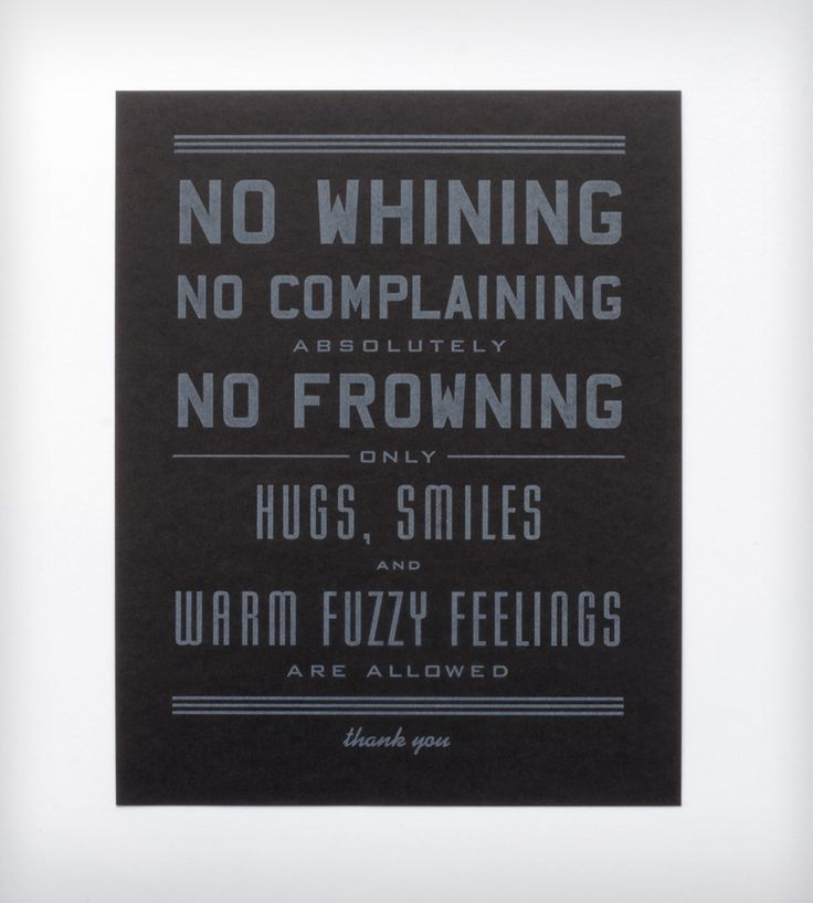 """No Whining Letterpress Art Print - 8"""" x 10""""love this"""