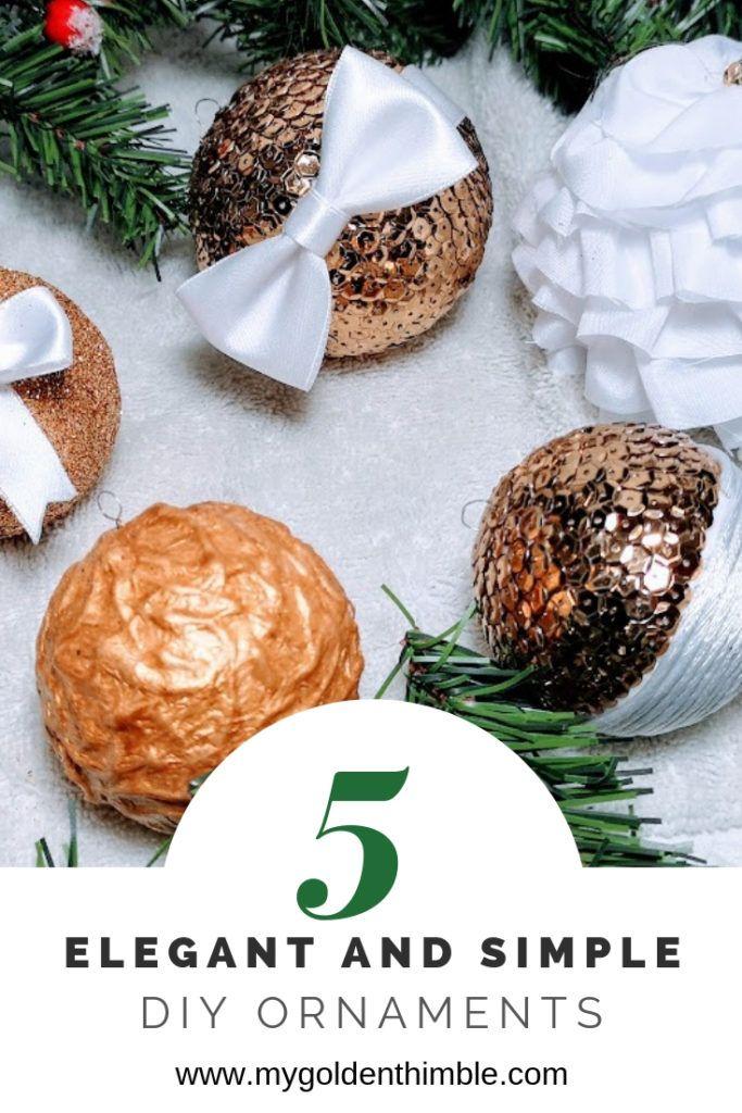 Don\u0027t break the Bank! 5 Elegant  Simple Christmas Ornaments DIY
