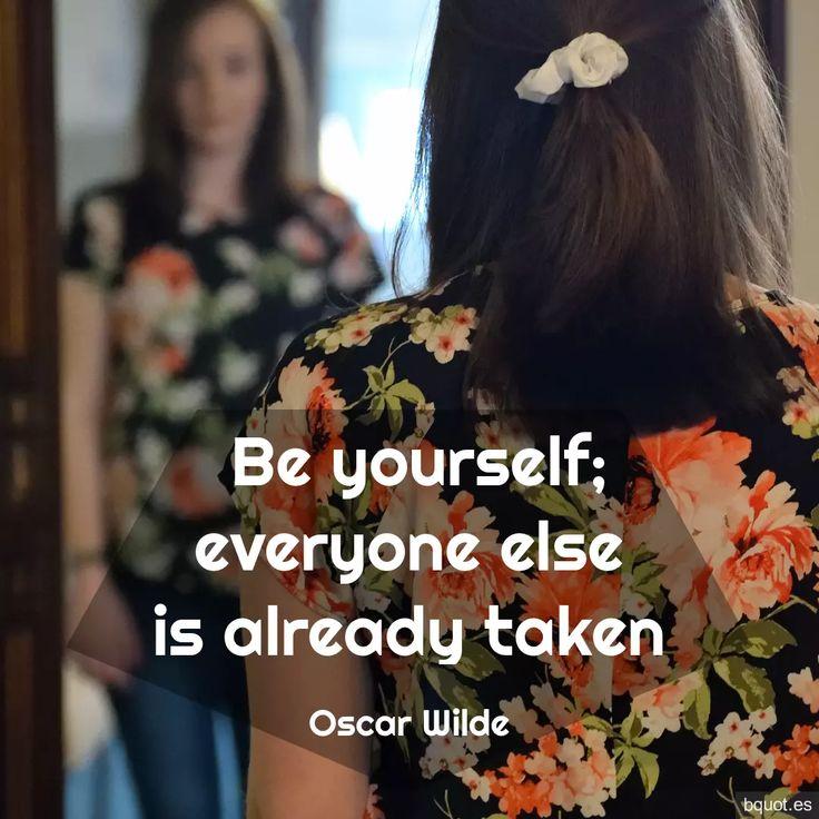 Oscar Wilde – Sei du selbst; Alle anderen sind bereits vergeben