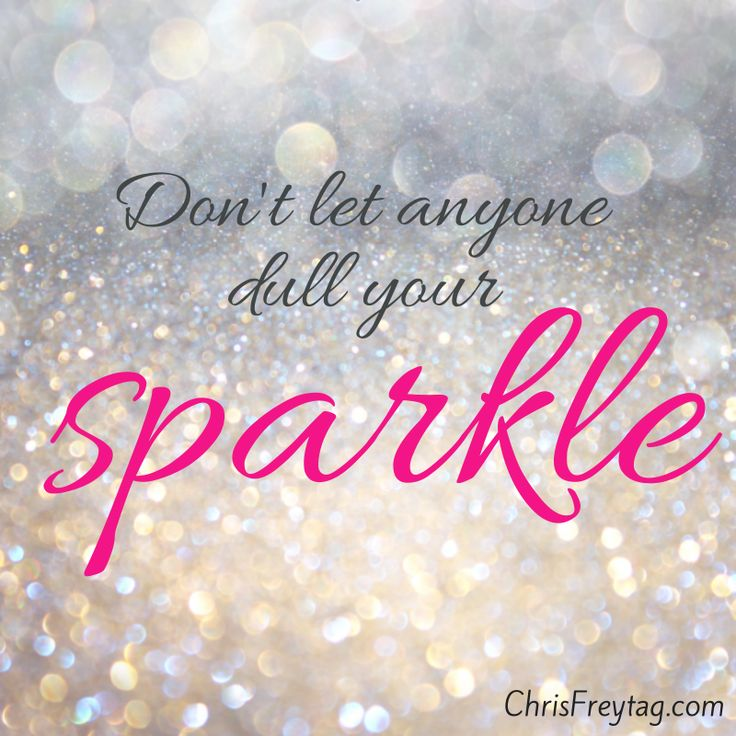 "A poster with a glitter background and the quote ""Don't Let Anyone Dull Your Sparkle"""