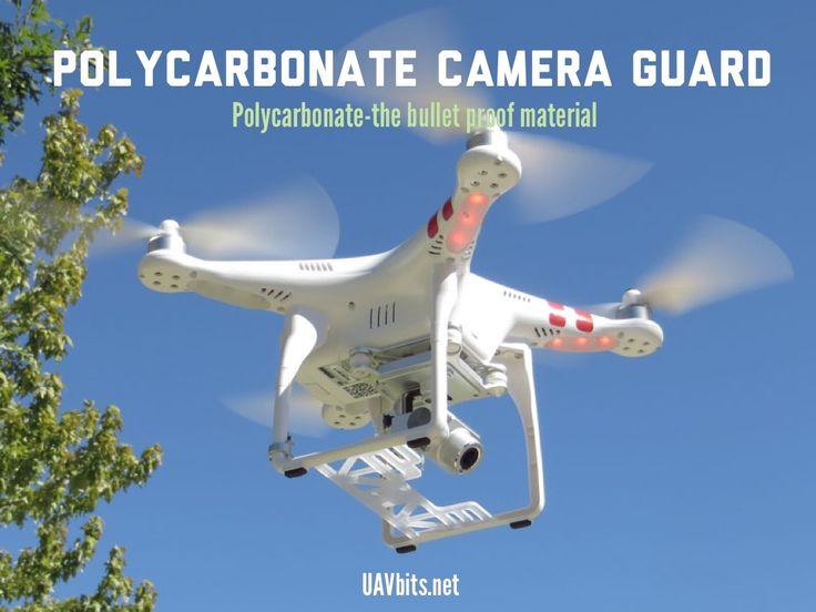 #DJI #phantom #cameraguard Polycarbonate Camera Guard- the bullet proof material UAVbits.net
