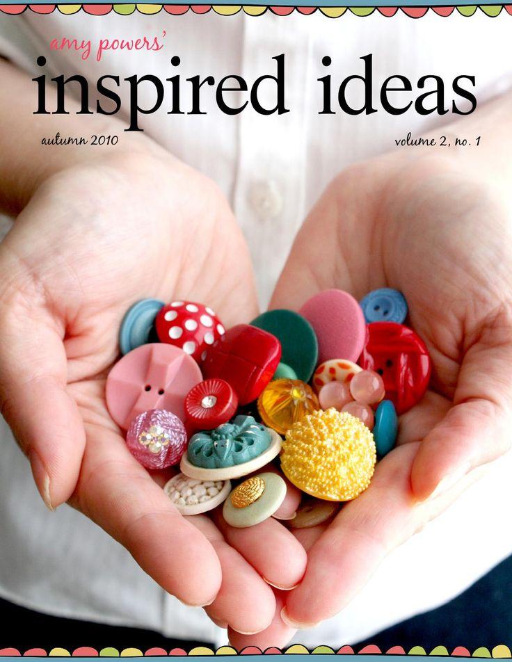 inspired ideas: autumn 2010 a magazine celebrating the crafty life