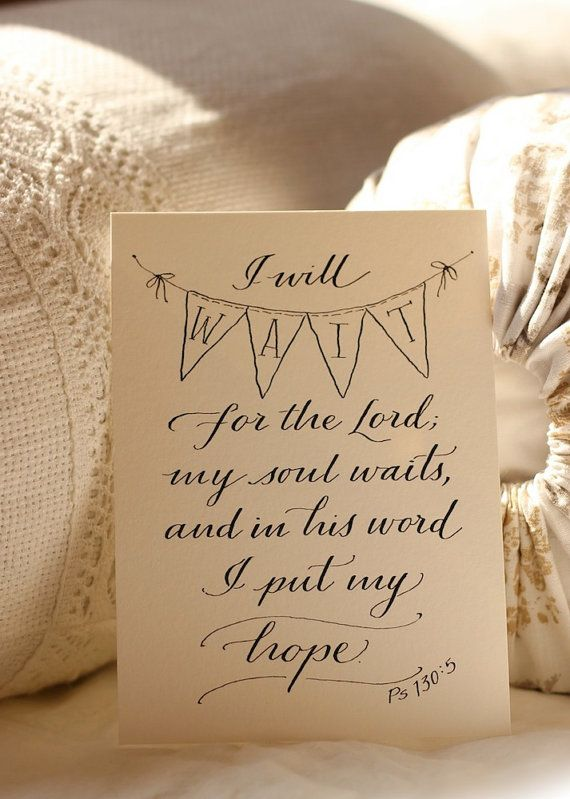 Psalm 130:5 -Hand-Lettered Scripture Print -  Bella Scriptura Collection from Paperglaze Calligraphy