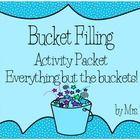 Bucket Filling Classroom Activity Packet