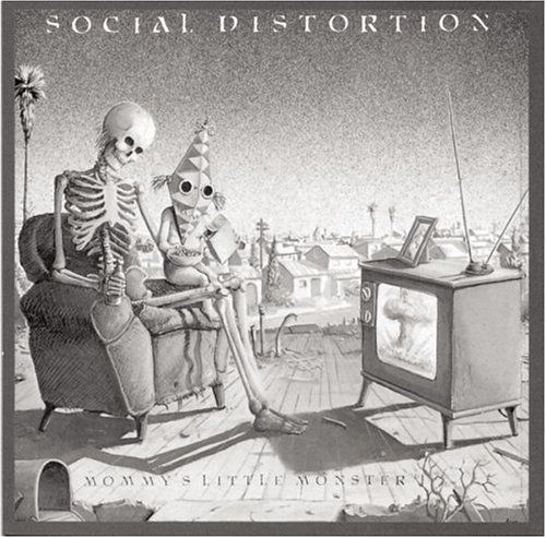 Social Distortion - Mommy's Little Monster. such a great album