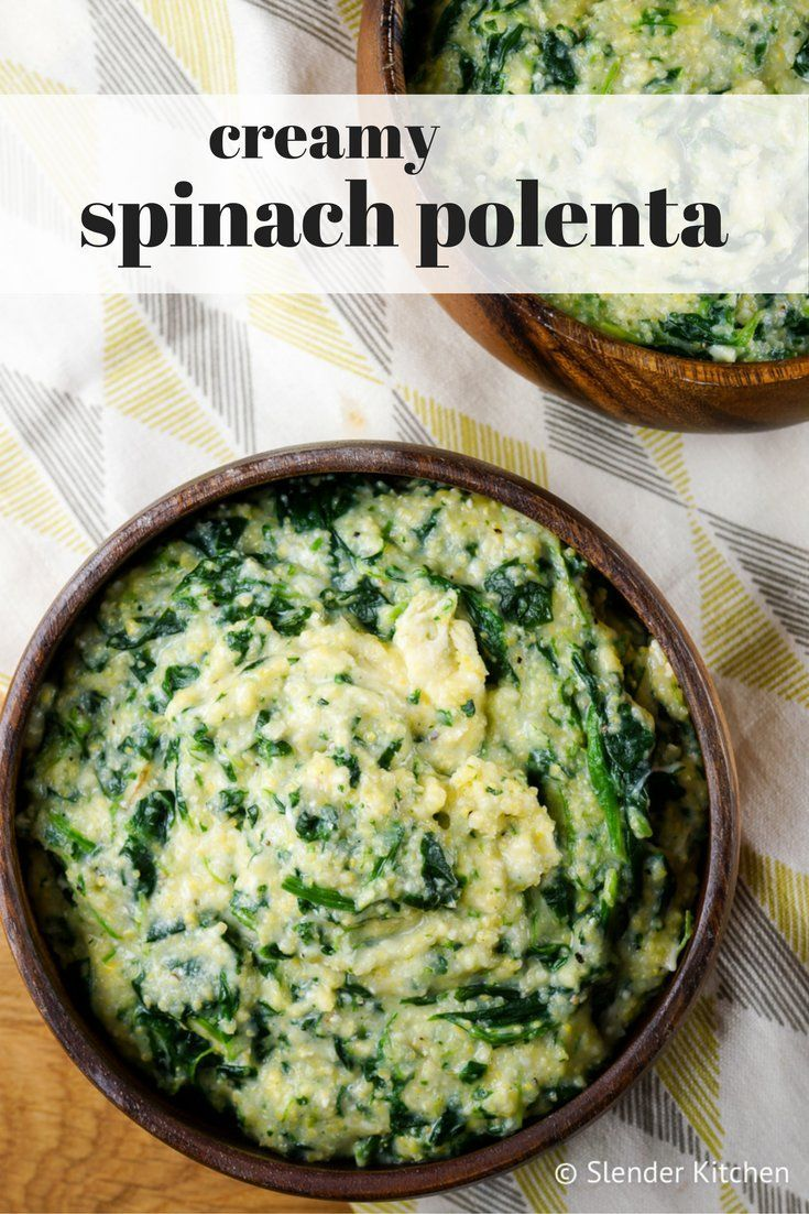 Creamy Spinach Polenta - Slender Kitchen
