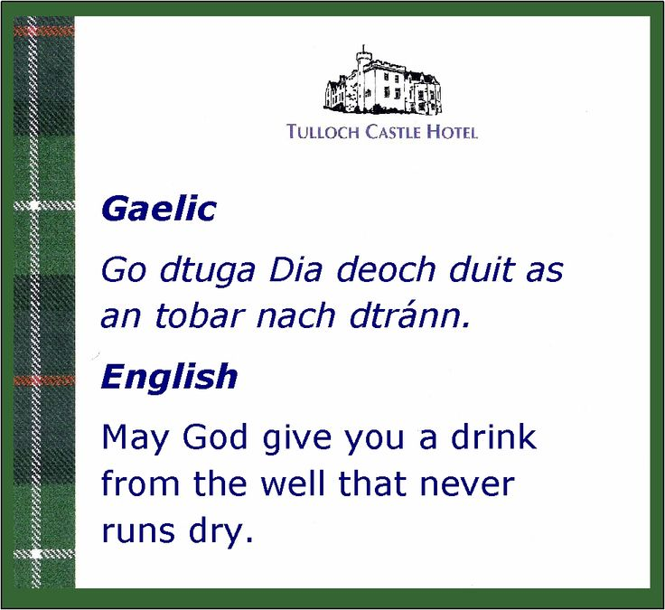 A Scottish proverb in Gaelic and English. I love this one.  http://ruthellinger.com/