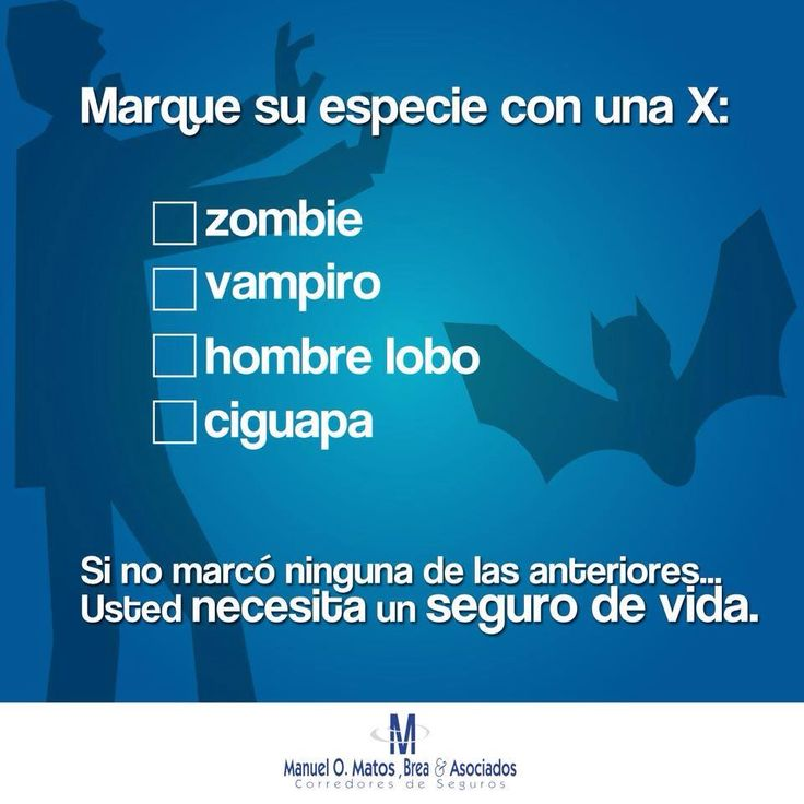 Porque todos necesitamos seguro de vida. Because we all need life insurance
