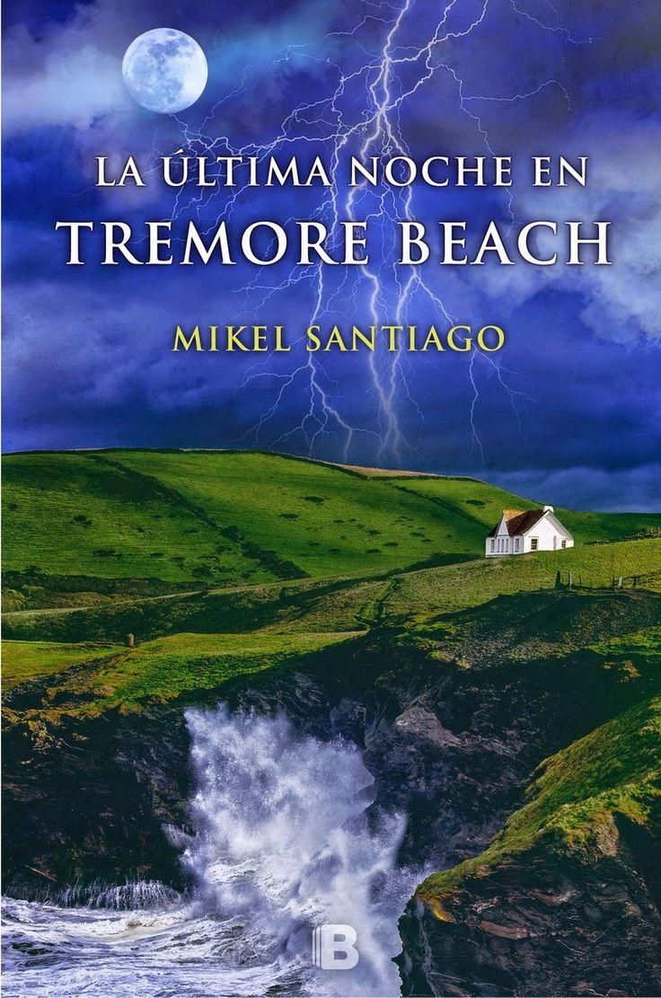 De Tacones y Bolsos: La última noche en Tremore Beach de Mikel Santiago - escritor. Una historia de misterio, psicológica, de amistad y de amor. Todos los ingredientes para entretener y pasar un buen rato.