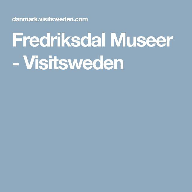 Fredriksdal Museer - Visitsweden