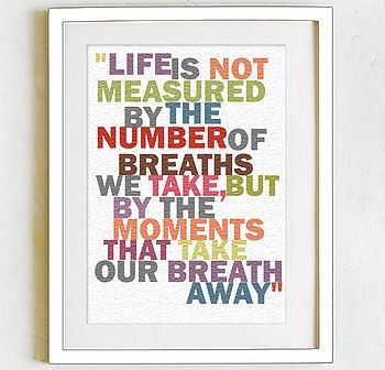 Dad's fav quote!Maya Angelou, Life Quotes, Inspiration, Numbers, Wall Quotes, Quotes Life, Favorite Quotes, Measuring, Breath