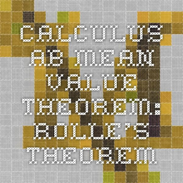 Calculus AB- Mean Value Theorem: Rolle's Theorem