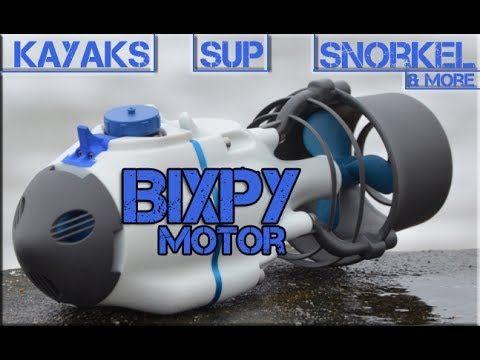 Bixpy Jet Motor System:  For Kayaks, SUPs, Snorkeling, Scuba & More! - YouTube