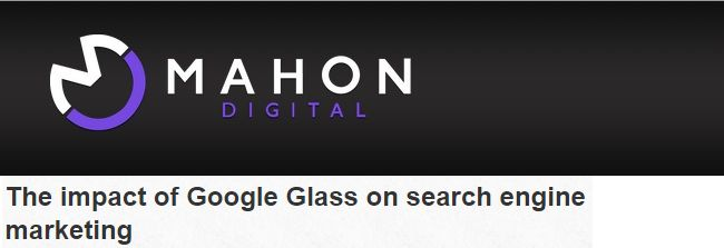 The impact of Google Glass on search engine marketing