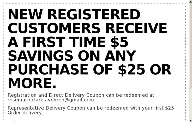 Registration and Direct Delivery Coupon can be redeemed at rosemarieclark.avonrep@gmail.com  Representative Delivery Coupon can be redeemed with your C17 $25 Order delivery. Click on VISIT to print coupon.