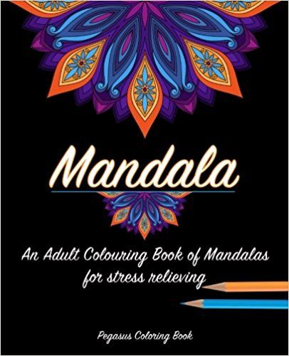 Adult Colouring Books Mandala For A Stress Relieving Experience Adults