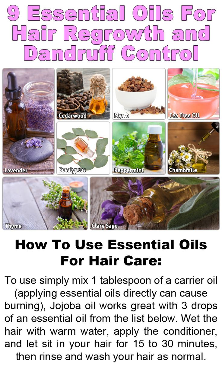 9 Essential Oils For Hair Regrowth and Dandruff Control