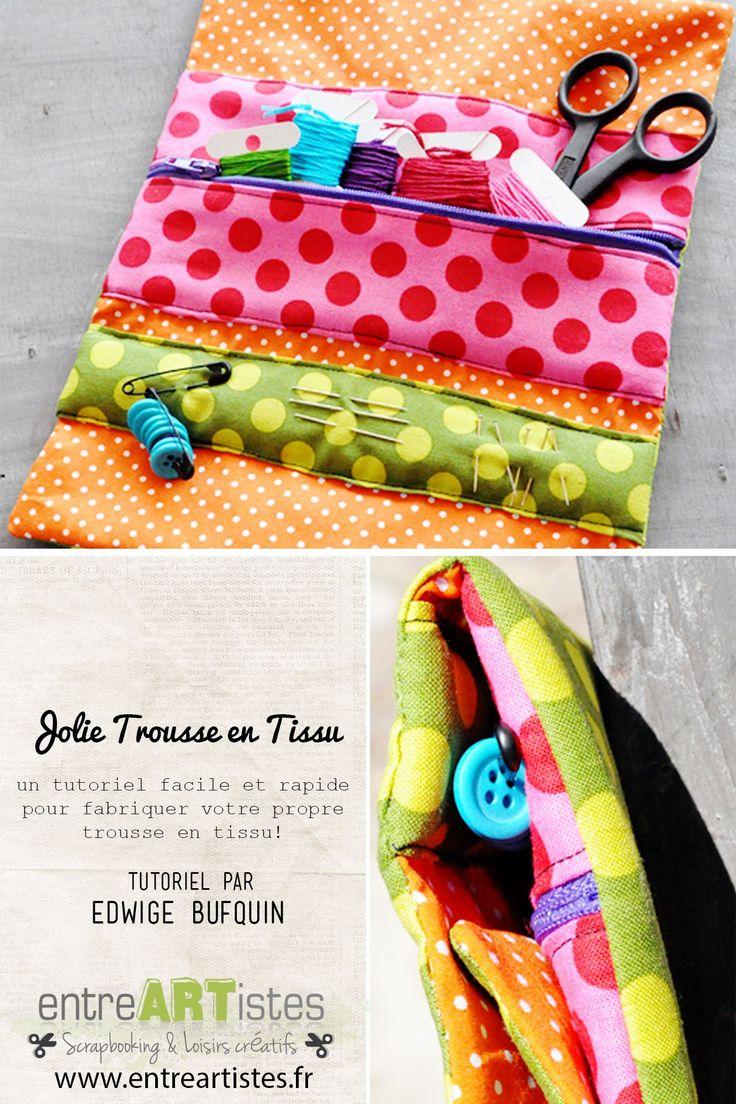 Fabriquez en quelques heures une jolie trousse pour épater vos amies créatives ... #couture
