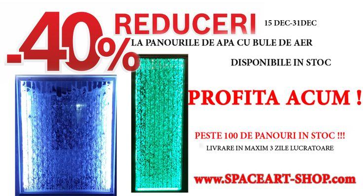Profita chiar acum ! Stoc limitat ! Reducere 40% la peretii de apa cu bule de aer SpaceArt - peste 100 de modele - LIVRARE IN 3 ZILE LUCRATOARE Promotie valabila in perioada 15 dec - 31 dec in limita stocului disponibil  www.SpaceArt-Shop.com 0722525719