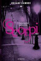 Les lectures de Mylène: Scorpi, tome 1 : Ceux qui marchent dans les ombres...