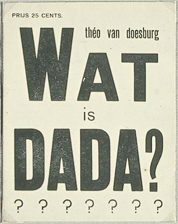 """Cover of """"What is dada"""", 1923 - Theo van Doesburg"""