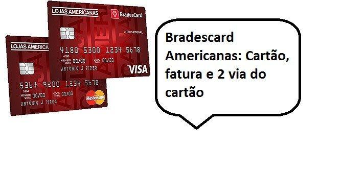 Bradescard Americanas Cartao Fatura E 2 Via Do Cartao