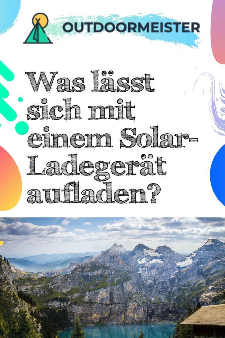 Solar Ladegerat Test Empfehlungen 03 20 Camping Matratze Camping Zelten