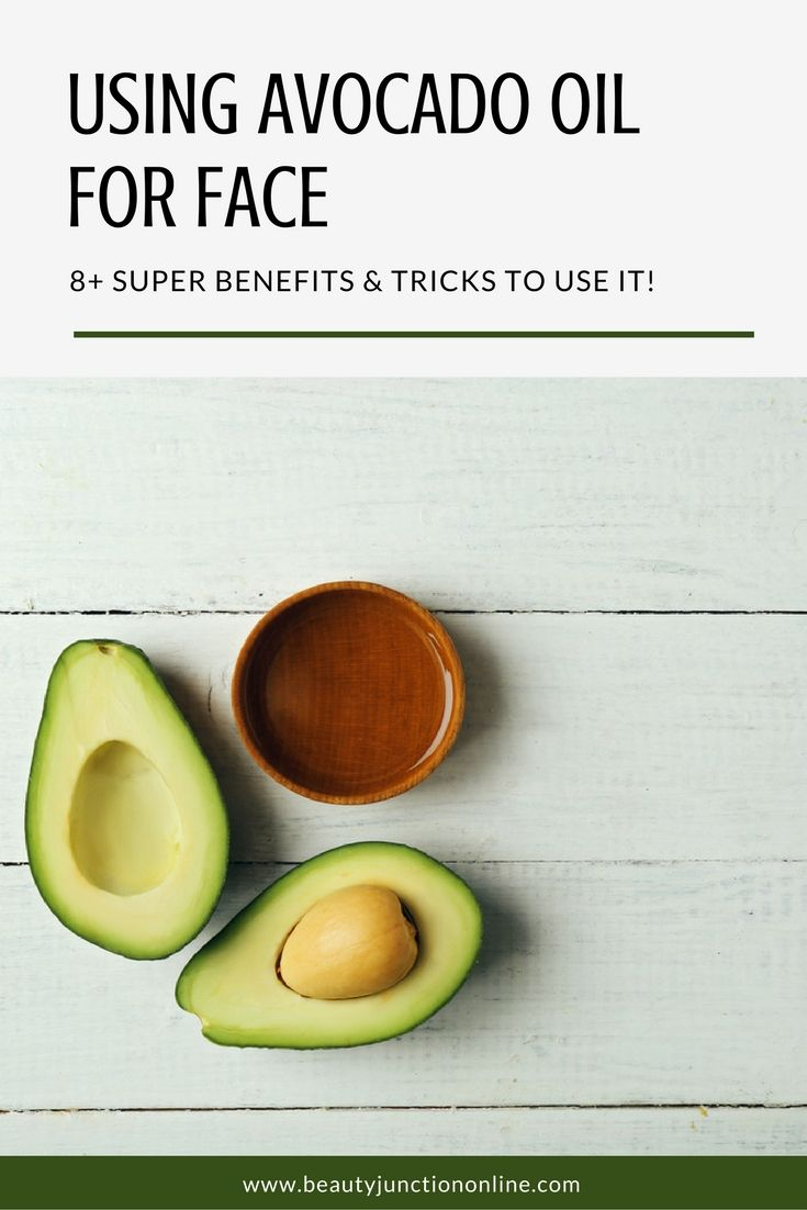 Discover the best benefits of using avocado oil for face!