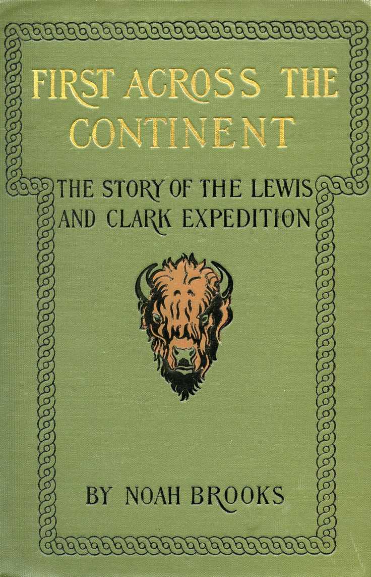 best images about lewis and clark thomas first across the continent the story of the lewis and clark expedition by