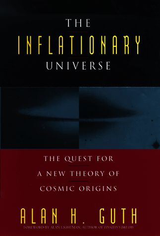 The inflationary universe : the quest for a new theory of cosmic origins / Alan H. Guth