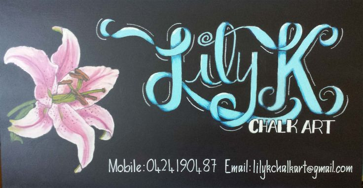 Chalkart Blackboard sign that I created for myself using one of my favourite flowers :D