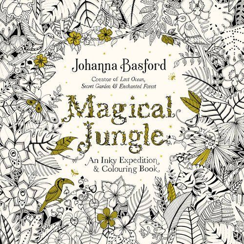 Magical Jungle An Inky Expedition Colouring Book Books By Johanna Basford