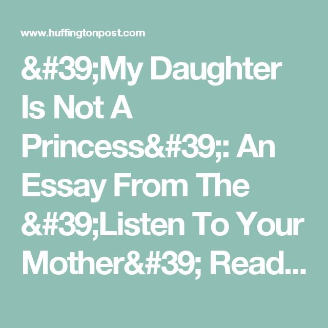 'My Daughter Is Not A Princess': An Essay From The 'Listen To Your Mother' Reading Series | HuffPost
