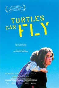 Las tortugas también vuelan (2004)