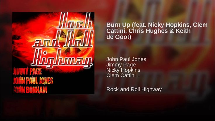 Jimmy Page, John Paul Jones, Nicky Hopkins Burn Up on Rock and roll Highway record