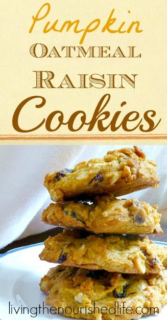 My favorite flavors, all rolled into one!!! Pumpkin Oatmeal Raisin Cookies Recipe | The Nourished Life