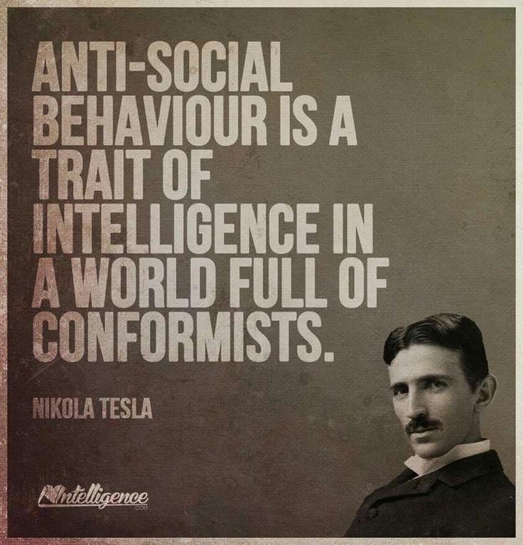Nikola Tesla Anti social behaviour, Best quotes, Tesla