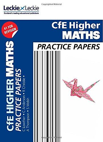 CfE Higher Maths Practice Papers for SQA Exams (Practice Papers for SQA Exams) by Leckie and Leckie http://www.amazon.co.uk/dp/0007590911/ref=cm_sw_r_pi_dp_Xz78wb0D7SC00