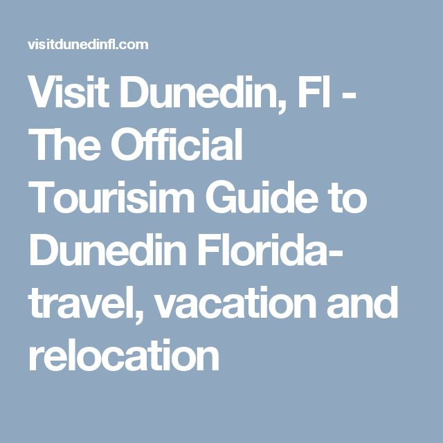 Visit Dunedin, Fl - The Official Tourisim Guide to Dunedin Florida- travel, vacation and relocation