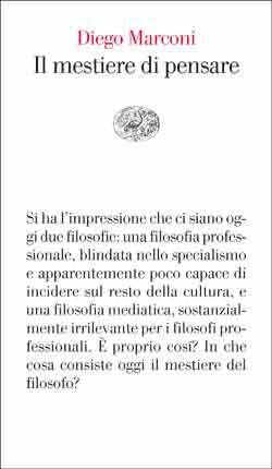 Diego Marconi, Il mestiere di pensare, Vele - DISPONIBILE ANCHE IN EBOOK