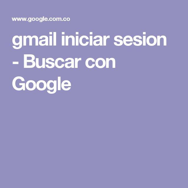 gmail iniciar sesion - Buscar con Google