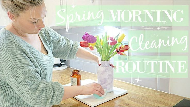 CLEAN WITH ME 2018 | MORNING CLEANING ROUTINE | SPRING CLEANING | RELAXI...
