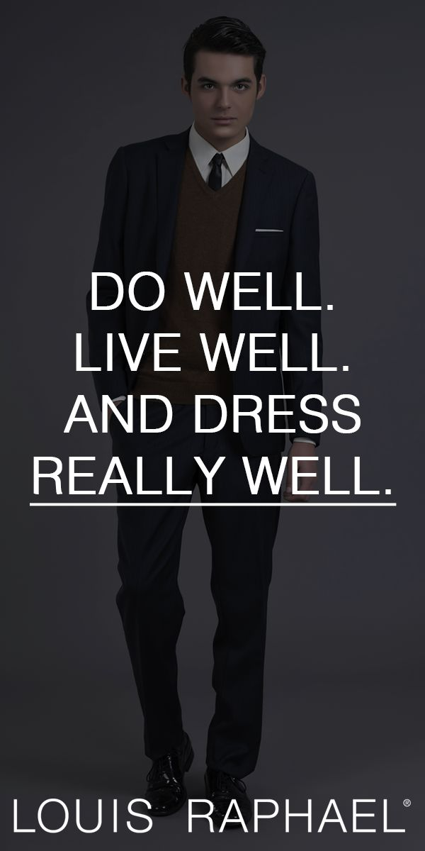 80 best men 39 s style quotes images on pinterest style quotes men 39 s style and dress pants Mens fashion style quotes
