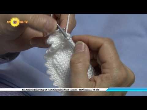 Bebe Yakalı Kız Çocuk Yeleği Çift Taraflı Kullanılabilen Model - Anlatımlı - 2017 Kreasyonu - 4K UHD - YouTube