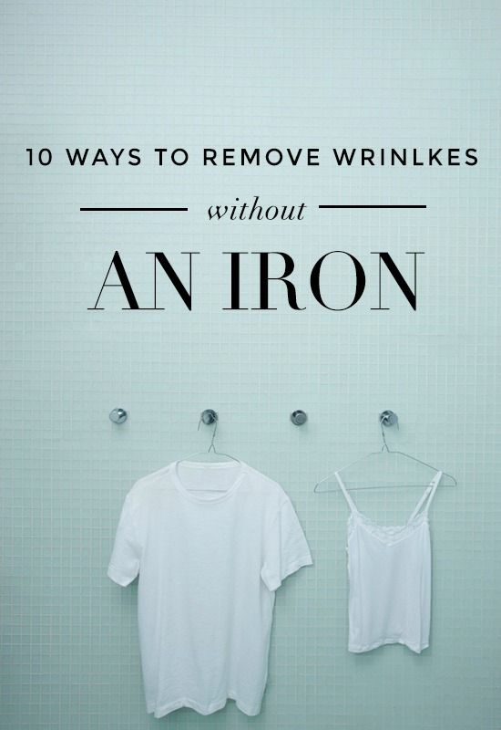 10 ways to get wrinkles out of clothes without an iron // perfect tips for traveling